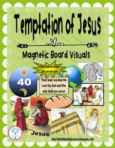 #Jesus is Tempted magnetic Board Visuals #Biblefun