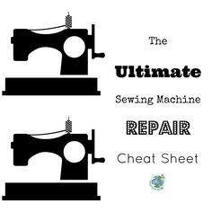 The ultimate Sewing Machine Repair Cheat Sheet to save you the trouble of calling the repair man! Sometimes you think your machine's problem is mechanical when there's actually a simple solution. Follow this cheat sheet to find out!