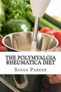 """Read """"The Polymyalgia Rheumatica Diet"""" by Susan Parker available from Rakuten Kobo. Polymyalgia rheumatica might mean that you are suffering from chronic pain right now – but with the right medications an. Arthritis Diet, Rheumatoid Arthritis Treatment, Knee Arthritis, Arthritis Pain Relief, Giant Cell Arteritis, Meat Diet, Anti Inflammatory Diet, Proper Diet, Autoimmune Disease"""