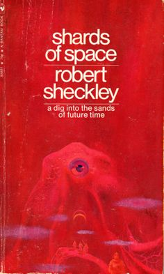 Shards of Space - Robert Sheckley