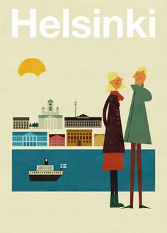 Poster Illustration: Helsinki by Blanca Gómez as part of Human Empire's Artist Series Retro Poster, Poster S, Vintage Travel Posters, Poster Prints, Illustrations Vintage, Illustrations Posters, Photo Vintage, Vintage Ads, Travel Illustration