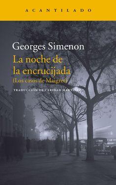 La noche de la encrucijada : (los casos de Maigret) / Georges Simenon