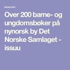 Over 200 barne- og ungdomsbøker på nynorsk by Det Norske Samlaget - issuu