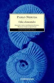 Pablo Neruda. Odas elementales