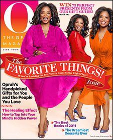 Oprah Magazine...one of my favorites.