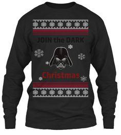 Join the Dark Christmas Star Warst Ulgy Shirt Christmas Shirts, Christmas Sweaters, Dark Christmas, Shirt Ideas, The Darkest, Join, T Shirt, Fashion, Moda