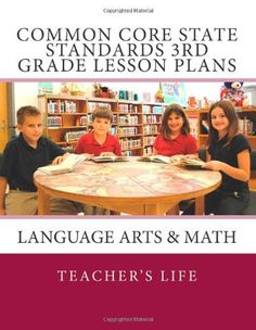 Common Core State Standards Grade Lesson Plans: Language Arts & Math by Teacher's Life Organization And Management, Teacher Organization, Common Core Checklist, Math Teacher, Teacher Stuff, 3rd Grade Reading, Third Grade, Curriculum Design, Teachers Corner