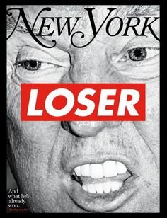 Barbara Kruger Calls Trump a Loser With 'New York Magazine' Cover Barbara Kruger Art, Louis Kahn, 10 Film, Magazine Front Cover, Magazin Covers, Mental Training, Montage Photo, Political Art, Photocollage