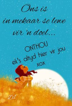 Ons is in mekaar se lewe vir 'n doel. Wisdom Quotes, Qoutes, Afrikaanse Quotes, Photo Pin, Heartfelt Quotes, My Dear Friend, Adult Humor, Deep Thoughts, True Colors