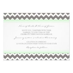 Wedding Invitations Chevron...except I'd change the grey to black and the mint to Tiffany's Blue