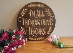 Beautiful engraved wall plaque to remind us to give thanks to all the things we are blessed with every day. All wood construction measuring 17-3/4 inch diameter .Words are gold color and background is