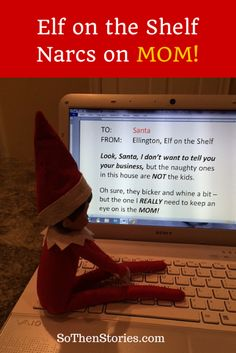 Ellington, Elf on the Shelf, turns his tattle-tale focus on MOM this Christmas -- and you won't BELIEVE what he's tellin' Santa! #funny #sexy #Christmas @SoThenStories