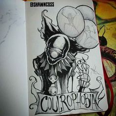 Coulrophobia - The Fear Of Clowns