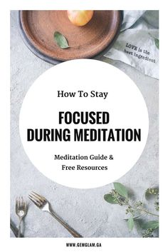 How To Stay Focused When Meditating - The Ultimate Guide & Resources For Meditation meditation // how to meditate // meditate for beginners // meditate guide // meditation music// meditation video // mindful meditation // meditation room // meditation space // meditation pillow//meditation benefits // meditation techniques