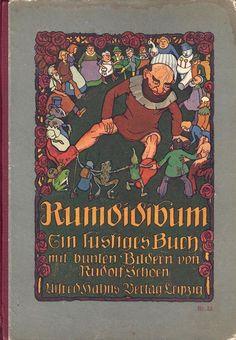 Rudolf Schoen: Rumdidibum. Ein lustiges Buch mit bunten Bildern von Rudolf Schoen. Leipzig Alfred Hahn, o.J., ca.1920