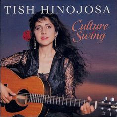 Tish Hinojosa - Culture Swing (CD, Album) at Discogs