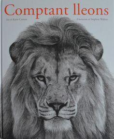 Picture Book: Counting Lions: Portraits from the Wild by Katie Cotton. Pictures by Stephen Walton Grimm, Ethiopian Wolf, Diy Montessori, Lion Book, Counting Books, Chimpanzee, Penguin Random House, Black And White Drawing, Illustrations