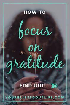 gratitude, the benefits of expressing gratitude, how to express gratitude, expressing gratitude, thanksgiving, giving thanks, gratitude meditation, gratitude training gratitude affirmations, gratitude activities, happiness, grace, gratitude attitude, gratitude and appreciation