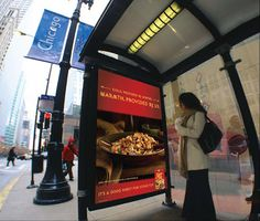 """Kraft Foods """"Heated Bus Shelter"""" The 10 heated shelters, primarily in downtown Chicago locations like Michigan Avenue and State Street, will have posters that read: """"Cold, provided by winter. Warmth, provided by Stove Top."""""""