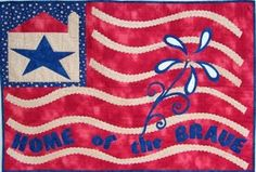 Home of the Brave http://www.kayewood.com/Home-of-the-Brave-Wallhanging-Table-Center-Pattern-by-Nestlings-NBR-HOBR.htm $10.00