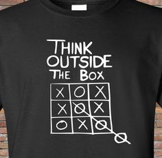 Shirt Think Outside the Box - Nerd Shirt