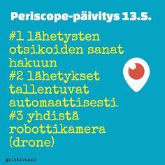 #Periscope #tiskivuoro PÄIVITYS!