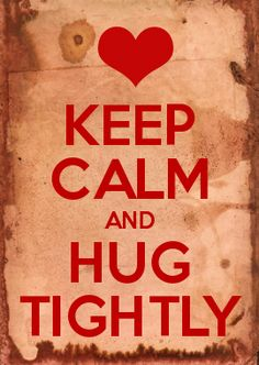 This is my hug to all of you who constantly hold me up. I love all the hearts ... and I truly love all of you...