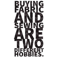 Sewing Quotes Sayings Funny Projects Best Ideas Craft Quotes, Cute Quotes, Funny Quotes, Quilting Quotes, Quilting Ideas, Sewing Humor, Sewing Quotes, Sewing Rooms, Sewing For Beginners