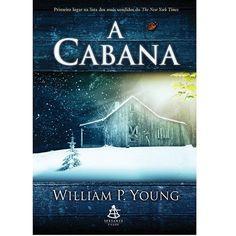 A Cabana - William P. Young - Editora Sextante