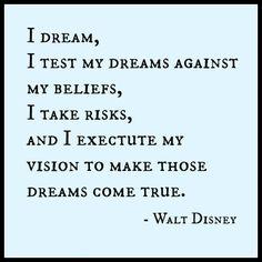A Walt Disney quote I haven't heard before. I love it!!!! <3