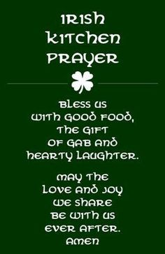 Irish Kitchen Prayer patricks day humor sayings Irish Prayer, Irish Blessing, The Words, Irish Quotes, Irish Sayings, Great Quotes, Inspirational Quotes, Motivational, Irish Proverbs