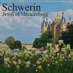 Schwerin Jewel of Mecklenburg - CALVENDO