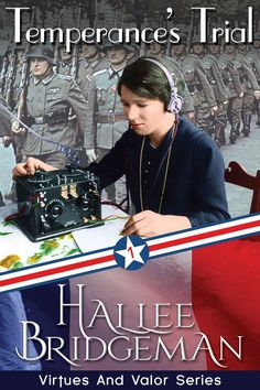 Temperances Trial (Virtue and Valor series) by Halee Bridgeman ~Review~   First novella of a 7 part series dedicated to women who served behind the lines in World War II. Excellent suspenseful stories!