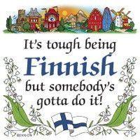 Finnish Souvenirs Magnet Tile (Tough Being Finn)