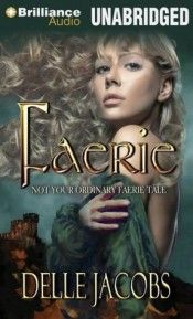 Narrated by Simon Vance  When I'm looking for something to read, certain things really pull me in. Faerie by Delle Jacobs looked like a combination of three of my favorite things. It was set in Medieval England, involved faeries, and had a strong romantic plot. The fact that Simon Vance narra