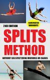 Free Kindle Book -   Splits: Stretching: Flexibility - Martial Arts, Ballet, Dance & Gymnastics Secrets To Do Splits - Without Leg Stretching Machines or Cables (Splits, Stretchers, Leg Stretching Machine, Cables, MMA) Check more at http://www.free-kindle-books-4u.com/sports-outdoorsfree-splits-stretching-flexibility-martial-arts-ballet-dance-gymnastics-secrets-to-do-splits-without-leg-stretching-machines-or-cables-splits-stretchers-leg-s/