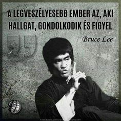 A legveszélyesebb ember. Daily Quotes, Best Quotes, Funny Quotes, Life Quotes, Johnny Depp Quotes, Bruce Lee Quotes, Motivational Quotes, Inspirational Quotes, Daily Wisdom