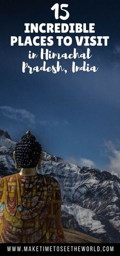 Your guide to Himachal Tourism featuring 15 Incredible Places to Visit in Himachal Pradesh, India's outdoor adventure playground! **** India   Himachal Pradesh   Things to do in Himachal Pradesh   Places to visit in Himachal Pradesh   Shimla   Kangra   Sangla   Kalka   Dalhousie   Khajjiar   Madi   Kullu   Manali   Kaza   Manikarn   Kasol   Dharamsala   Kufri #India #TravelinIndia #HimachalPradesh