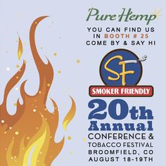 Hey #Colorado come visit #PureHemp today and tomorrow, we will be in Booth 25 at The #SmokerFriendly Show in #Broomfield. #TheOriginalPureHempRollingPaper