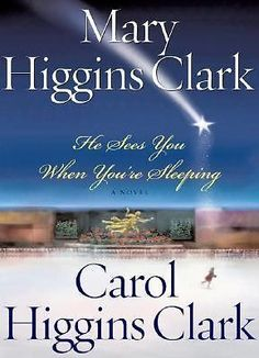 He Sees You When You're Sleeping by Mary Higgins Clark and Carol Higgins Clark Hardcover) for sale online Days Before Christmas, A Christmas Story, Christmas Eve, Holiday, Mary Higgins Clark Books, Old Names, Mary I, Best Mysteries, Its A Wonderful Life