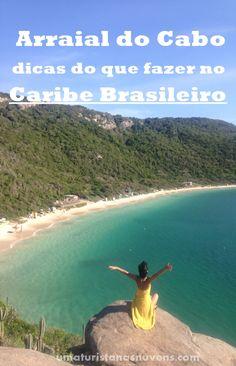 Confira aqui dicas do que fazer em Arraial do Cabo no Rio de Janeiro.