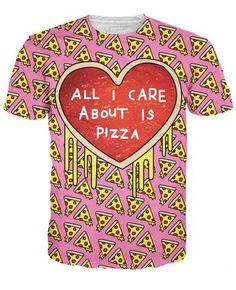 All I Care About is Pizza T-Shirt - JAKKOUTTHEBXX - T-Shirts
