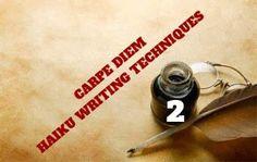 CARPE DIEM HAIKU KAI: Carpe Diem Haiku Writing Techniques #23 finding th...