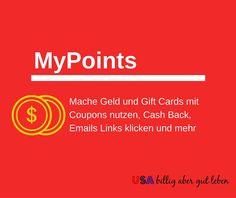 MyPointsBekomme Geld per Paypal oder Gift Cards durch lesen von Emails, nutzen von Coupons und online shoppen mit MyPoints. Ich habe es getestet, lese hier meinen Bericht! (USA) http://usabilligabergutleben.blogspot.com/2015/03/mypoints-geld-gift-cards-einfach-ohne.html .