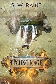 Join us on Tour with Guest Post & #Giveaway The Techno Mage by S.W. Raine Genre: Steampunk Fantasy #Win $10 Amazon #BookTour #Giveaway #BookBoost #Steampunk #Fantasy #TheTechnoMage @SWRaine1 @SDSXXTours