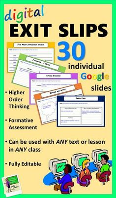 Formative Assessment Exit Slips. Use with Google Classroom for any text or lesson in any class! Fully editable!