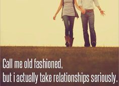 Call me old fashioned.
