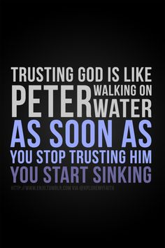 Trusting GOD Follow us at http://gplus.to/iBibleverses