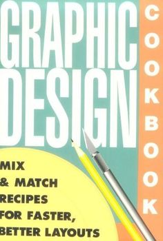 Graphic Design Cookbook: Mix and Match Recipes for Faster, Better Layouts by Leonard Koren, http://www.amazon.com/dp/0877015694/ref=cm_sw_r_pi_dp_X93hsb1V0A5Z8