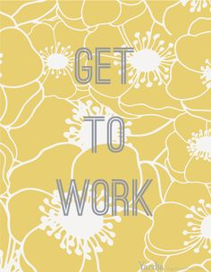 Get to work. Sometimes you need a kick in the pants to get yourself going. To download this free printable illustration by Brigida Swanson, visit the Yardia blog. brigidaswanson.com Inspiring Art, Inspiring Quotes, Free Calendars, Leadership Lessons, Free Printables, Illustration Art, Art Prints, Business, Artwork